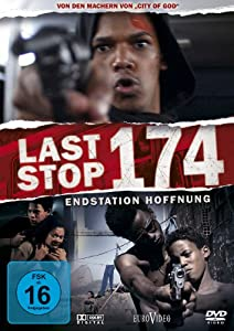 Last Stop 174 - Endstation Hoffnung