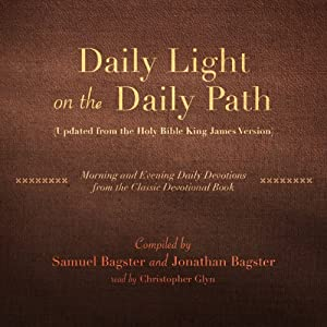 Daily Light on the Daily Path (Updated from the Holy Bible King James Version) Audiobook