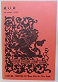 R. U. R. (Rossum's Universal Robots) A Fantastic Melodrama in Three Acts and an Epilogue (0573614970) by Karel Capek
