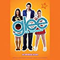 Glee: The Beginning: An Original Novel Audiobook by Sophia Lowell Narrated by Emma Galvin