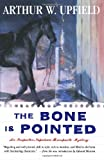 The BONE IS POINTED (0684850575) by Arthur W. Upfield
