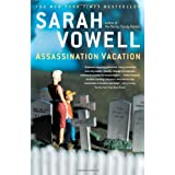 Assassination Vacation ~ Sarah Vowell