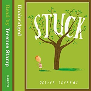 Stuck | [Oliver Jeffers]