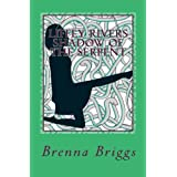 Liffey Rivers: In the Shadow of the Serpentby Brenna Briggs