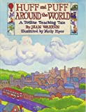 Huff and Puff Around the World (A Totline Teaching Tale) (0911019804) by Warren, Jean