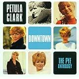 Downtown: Pye Anthology