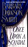 Once Upon A Scandal (0312962770) by Smith, Barbara Dawson