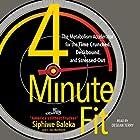 4-Minute Fit: The Metabolism Accelerator for the Time-Crunched, Deskbound, and Stressed Out Hörbuch von Siphiwe Baleka, Jon Wertheim Gesprochen von: Desean Terry