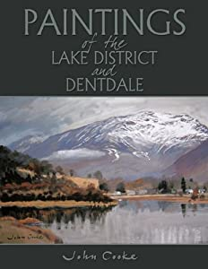 Paintings of the Lake District and Dentdale., John Cooke