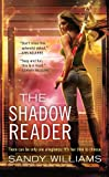 img - for The Shadow Reader (A Shadow Reader Novel) book / textbook / text book