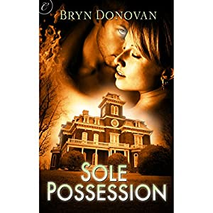 Sole Possession | [Bryn Donovan]