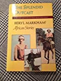img - for Splendid Outcast: Beryl Markham's African Stories book / textbook / text book