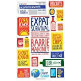 Expat Survival (Twitters from the Atlantic)by Barrie Mahoney