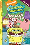 img - for SpongeBob SquarePants Mistaken Identity (Spongebob Squarepants (Tokyopop)) (Spongebob Squarepants Graphic) book / textbook / text book