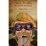 Cell Wars - The Battle for Brian ~ Adam Fox