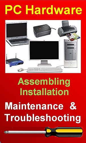 computer-hardware-a-self-learning-book-for-assembling-installation-maintenance-troubleshooting
