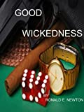 img - for Good Wickedness book / textbook / text book