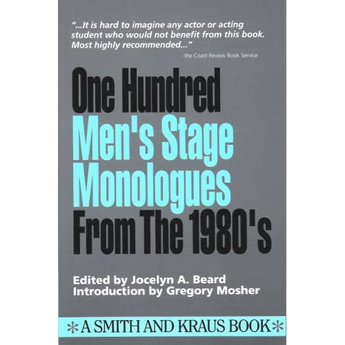 100 Men's Stage Monologues from the 1980's (Monologue Audition Series)