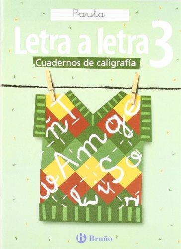 Caligrafía Letra a letra Pauta 3 (Cuadernos De Caligrafia / Calligraphy Workbook)