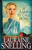 A Land to Call Home (Red River of the North Book #3): Volume 3