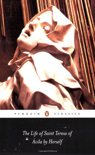The Life of Saint Teresa of Avila by Herself (Penguin Classics)
