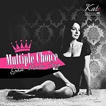 Multiple Choice: Geld - Macht - Sexy (Kate, die Finanzdiva) Hörbuch von Katja Eckardt Gesprochen von: Katja Eckardt
