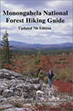 img - for Monongahela National Forest Hiking Guide by deHart, Allen, Sundquist, Bruce (1999) Paperback book / textbook / text book