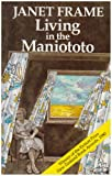 Living in the Maniototo (070433867X) by Frame, Janet