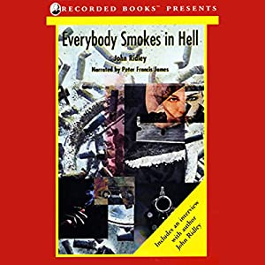 Everybody Smokes in Hell Hörbuch