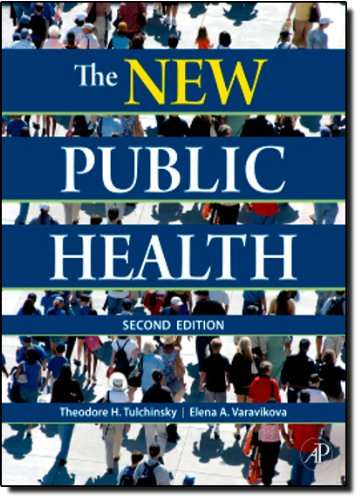 The New Public Health, Second Edition: An Introduction...