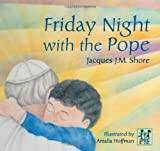 img - for Friday Night with the Pope book / textbook / text book