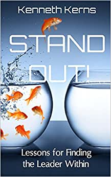 Stand Out!: Lessons For Finding The Leader Within