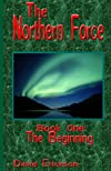 The Northern Force Book One:: The Beginning