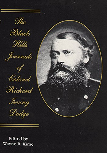 The Black Hills Journals of Colonel Richard Irving Dodge (American Exploration and Travel Series) PDF