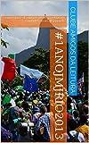 img - for #1anojmjrio2013: a juventude do mundo inteiro j  est  com saudades do rio de janeiro! (Portuguese Edition) book / textbook / text book
