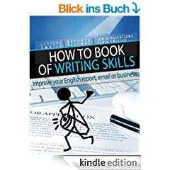 """How to"" Book of Writing Skills: Words at Work: Improve your English report, email or business writing (How to Books 2) (English Edition)"