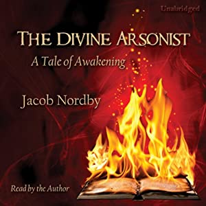 The Divine Arsonist Audiobook