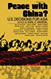 img - for Peace with China?: U.S. Decisions for Asia book / textbook / text book