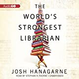 The World's Strongest Librarian: A