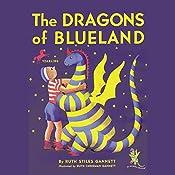 The Dragon's of Blueland: My Father's Dragon 3 | Ruth Stiles Gannett