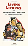 img - for Living Liturgy  for Extraordinary Ministers of Holy Communion: Year A (2017) book / textbook / text book