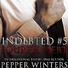 Fourth Debt: Indebted, Book 5 Hörbuch von Pepper Winters Gesprochen von: Kylie C Stewart, Will M Watt