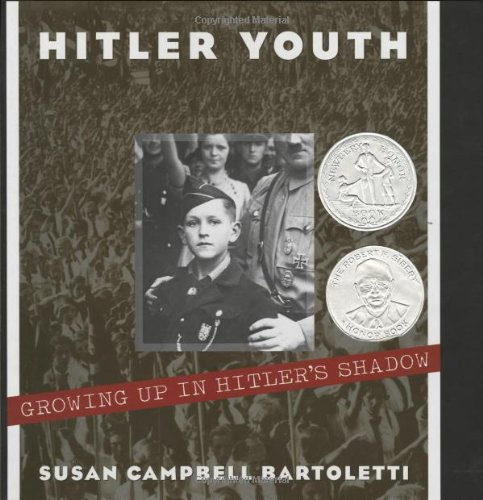 Hitler Youth: Growing Up in Hitler's Shadow (Bccb Blue...