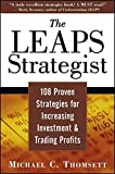 img - for The LEAPS Strategist: 108 Proven Strategies for Increasing Investment and Trading Profits by Michael C. Thomsett (2004-07-26) book / textbook / text book