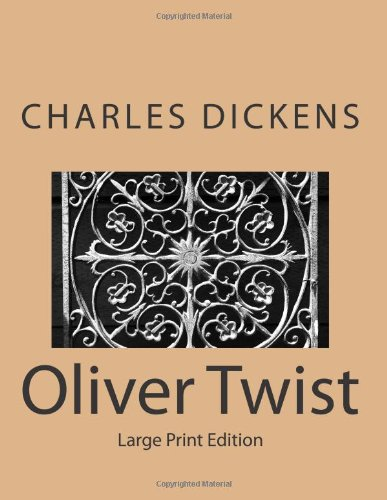 Oliver Twist: Large Print Edition