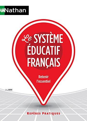 Le système éducatif français / Jean-Louis Auduc.- Paris : Nathan , DL 2016, cop. 2016
