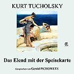 Das Elend mit der Speisekarte   Kurt Tucholsky