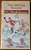The Mating Season (0060806591) by Wodehouse, P. G