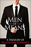 Men of Means: A Treasury of Billionaire Romance