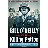 Killing Patton: The Strange Death of World War II's Most Audacious General ~ Martin Dugard
